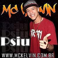 MC KELVIN - PSIU (LANÇAMENTO 2013) HD.mp3