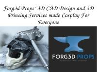 Forg3d-Props-3D-CAD-Design-and-3D-Printing-Services-made-Cosplay-For-Everyone.pdf