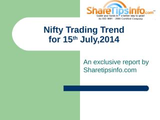 Stock_Market_Nifty_Trading_Trend_for_15_July_2014.ppt