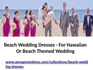 Beach Wedding Dresses.pptx