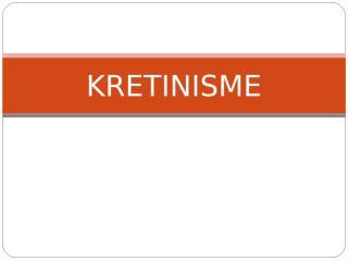 2 kretinisme.ppt