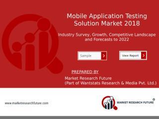 Mobile Application Testing Solution Market.pptx