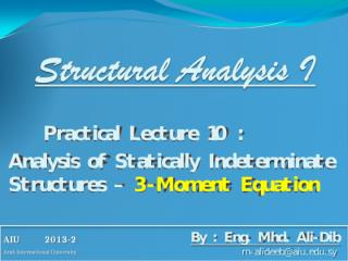 SA1 .. Pr-10 - Analysis of Statically Indeterminate Structures - Three Moment Equation.pps
