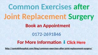 Common Exercises after Joint Replacement Surgery.pptx